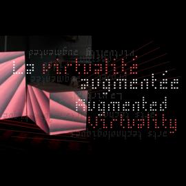 La virtualité augmentée / Augmented Virtuality