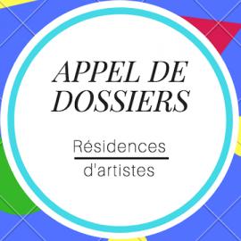 APPEL DE DOSSIERS : RÉSIDENCES D'ARTISTES 2018-2019