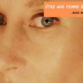 Être une femme artiste en 2020 ?                                     Avec Maria Legault.