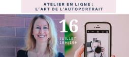 ATELIER EN LIGNE : L'ART DE L'AUTOPORTRAIT AVEC MARIA LEGAULT.