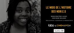 Le Mois de l'Histoire des Noir.e.s selon Josiane Blanc.